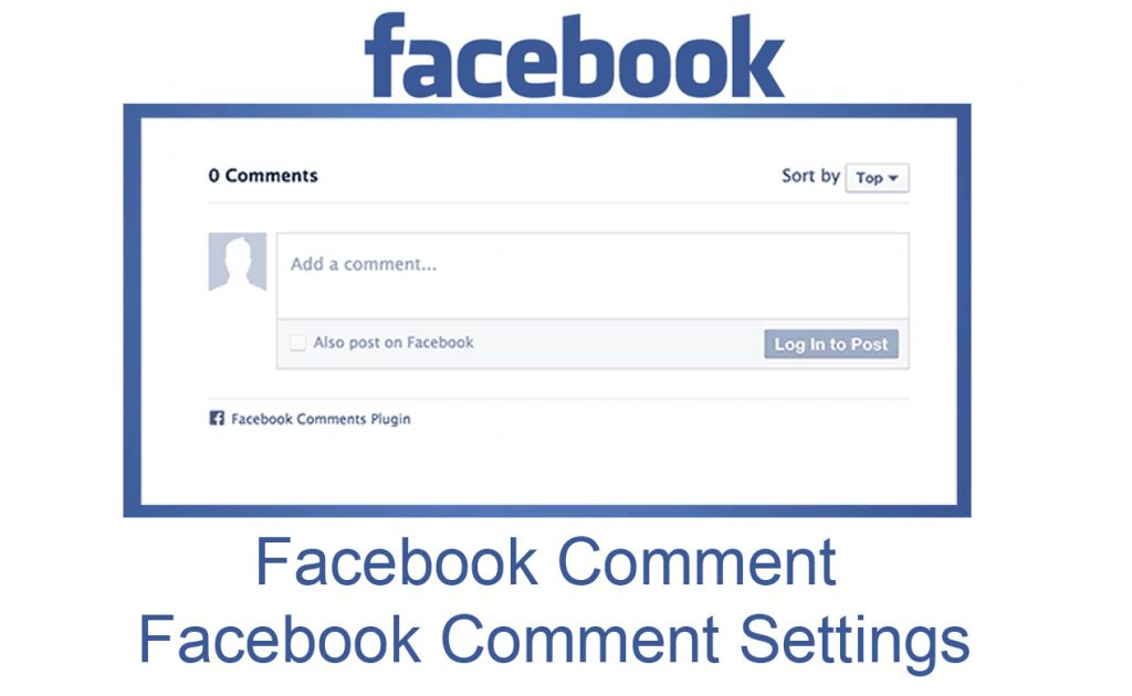 Facebook Comment - Facebook Comment Settings