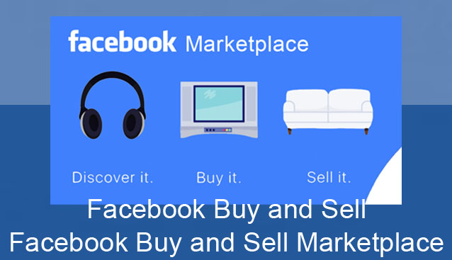 Facebook Buy and Sell - Facebook Buy and Sell Marketplace