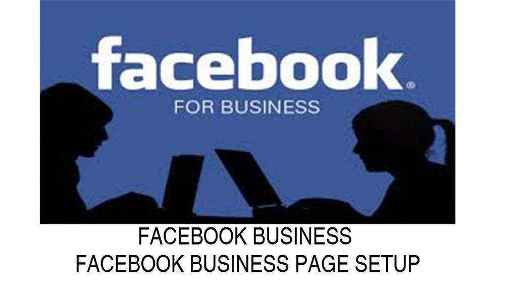 Facebook Business - Facebook Business Page Setup