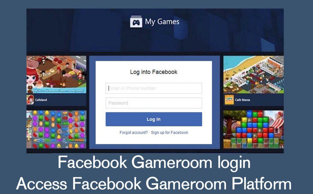 Facebook Gameroom login - Access Facebook Gameroom Platform