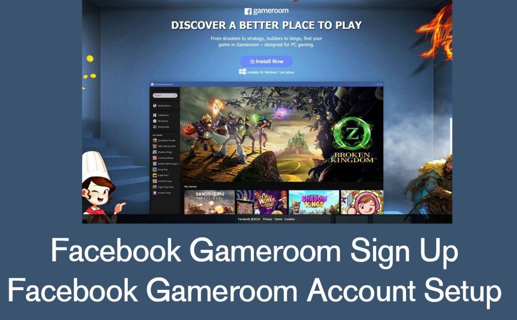 Facebook Gameroom Sign Up - Facebook Gameroom Account Setup