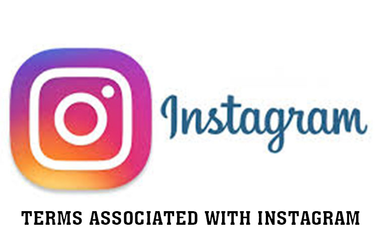 Instagram - Terms Associated With Instagram