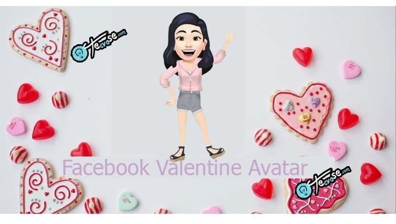Facebook Valentine Avatar - Create An Avatar For Valentine | Facebook Valentine 2021