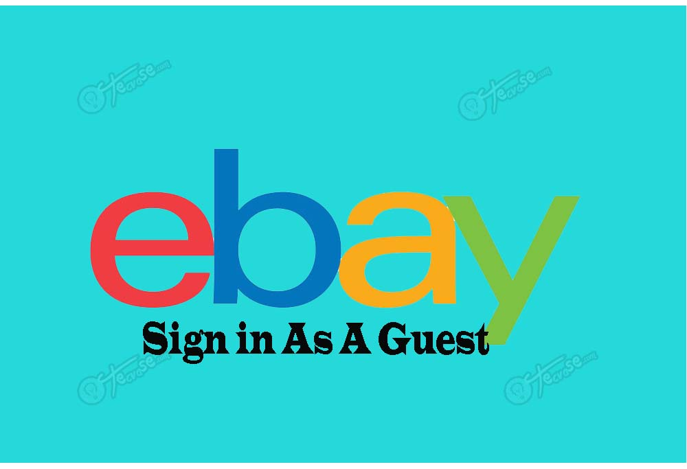 eBay Sign in As a Guest - Buy & Track Order As a Guest | eBay Guest Login