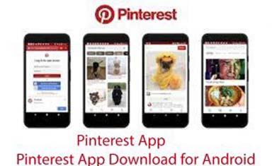 Pinterest App - Pinterest App Download for Android & iPhone