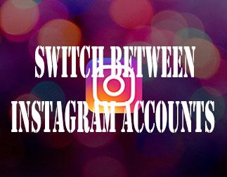 How to Switch Accounts on Instagram | www.Instagram.com