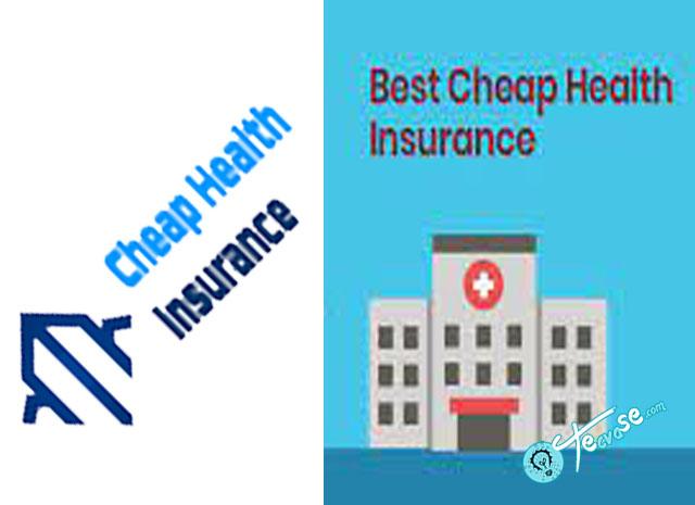 Cheap Health Insurance - Best Cheap Health Insurance Companies